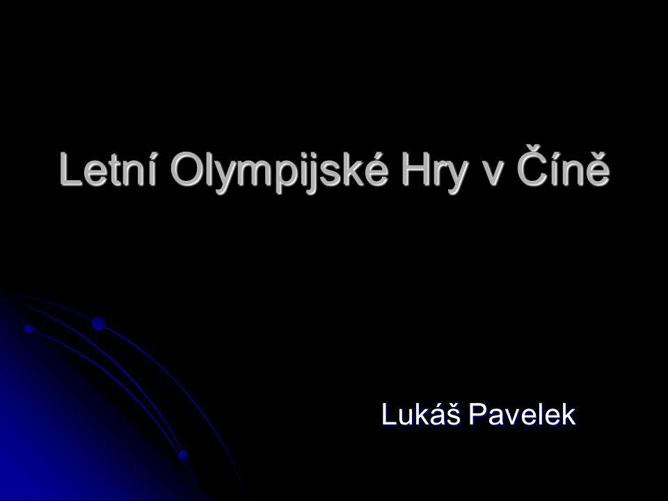 Letní Olympijské Hry v Číně Lukáš Pavelek