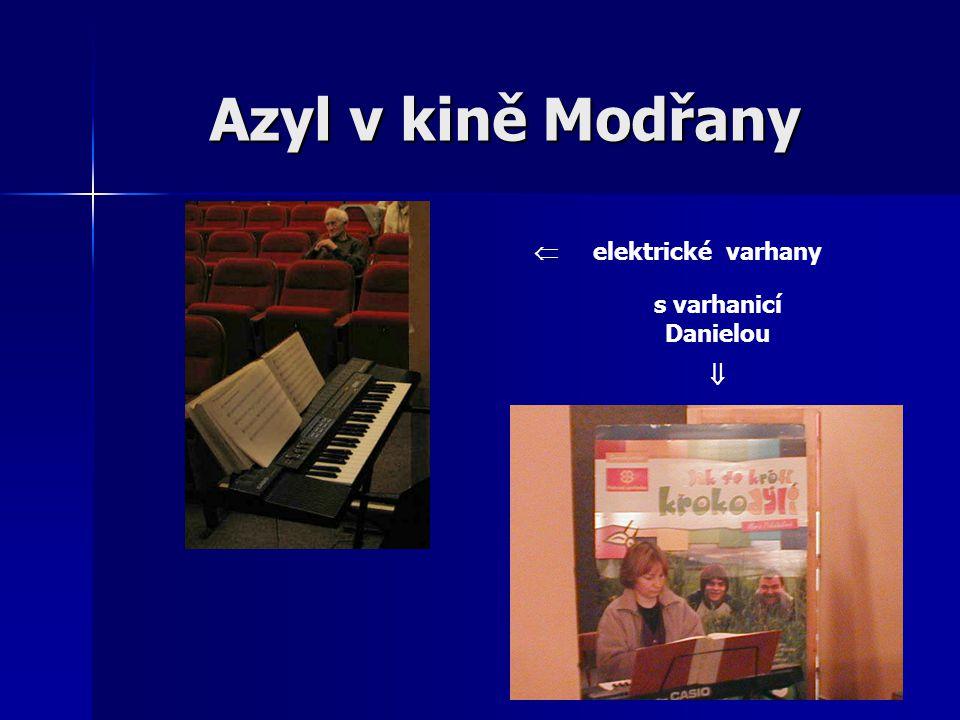  elektrické varhany s varhanicí Danielou  Azyl v kině Modřany