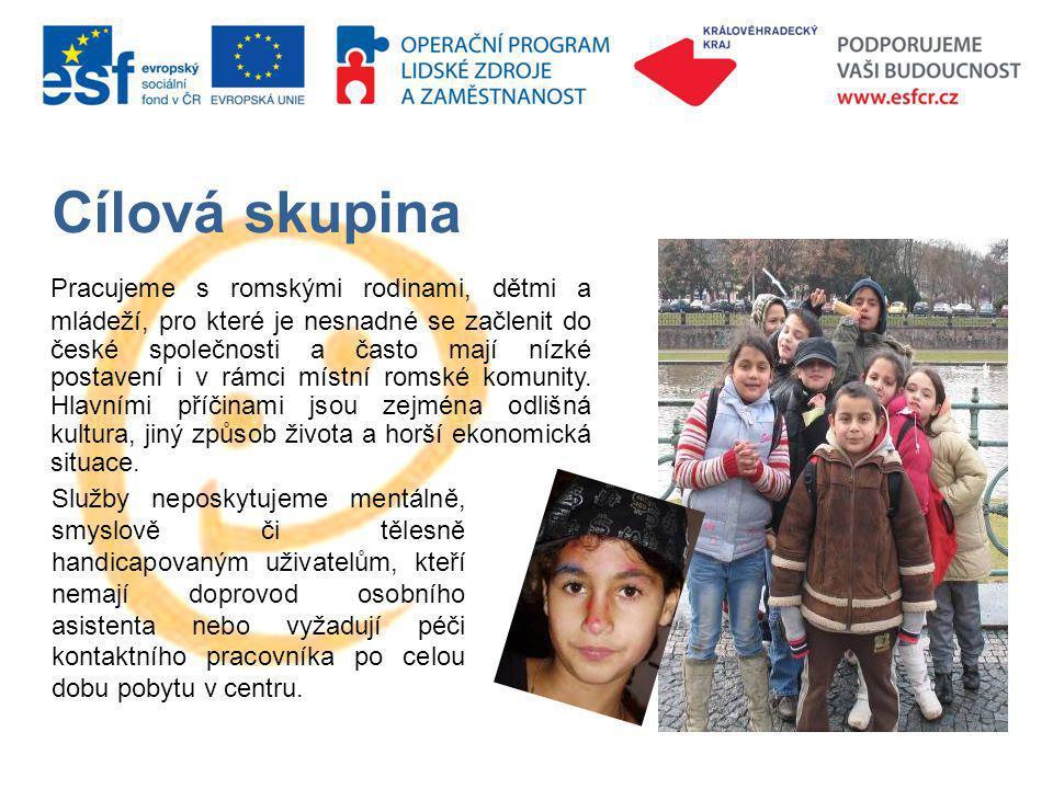 Cílová skupina Pracujeme s romskými rodinami, dětmi a mládeží, pro které je nesnadné se začlenit do české společnosti a často mají nízké postavení i v rámci místní romské komunity.