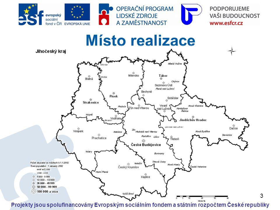 3 Místo realizace Projekty jsou spolufinancovány Evropským sociálním fondem a státním rozpočtem České republiky
