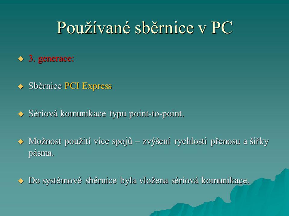 Používané sběrnice v PC  3.