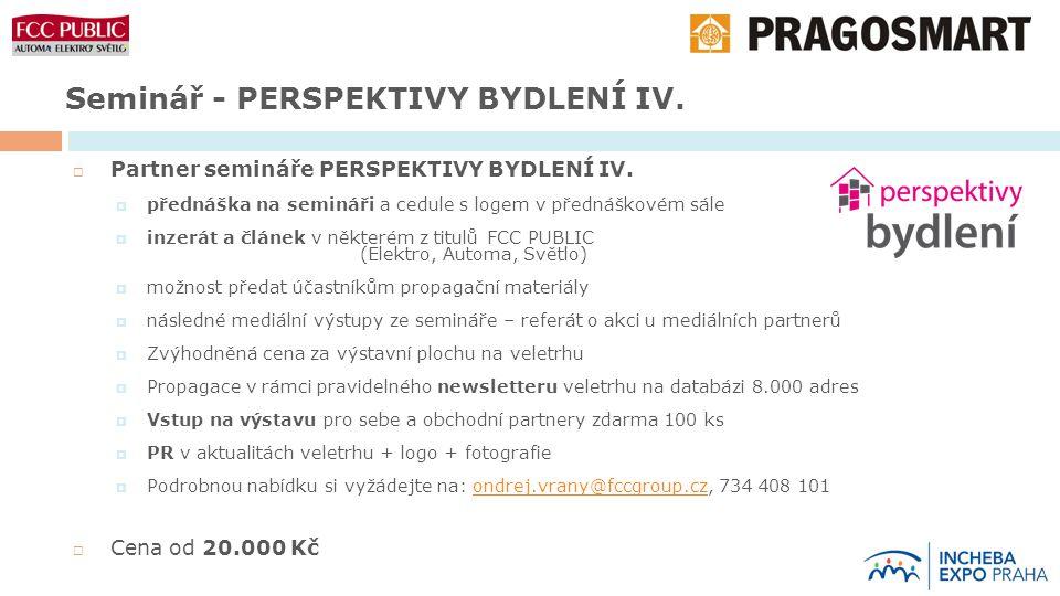 Seminář - PERSPEKTIVY BYDLENÍ IV.  Partner semináře PERSPEKTIVY BYDLENÍ IV.