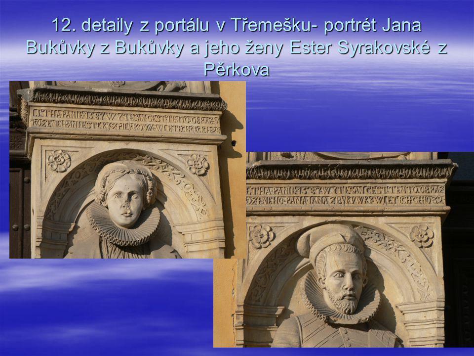 12. detaily z portálu v Třemešku- portrét Jana Bukůvky z Bukůvky a jeho ženy Ester Syrakovské z Pěrkova