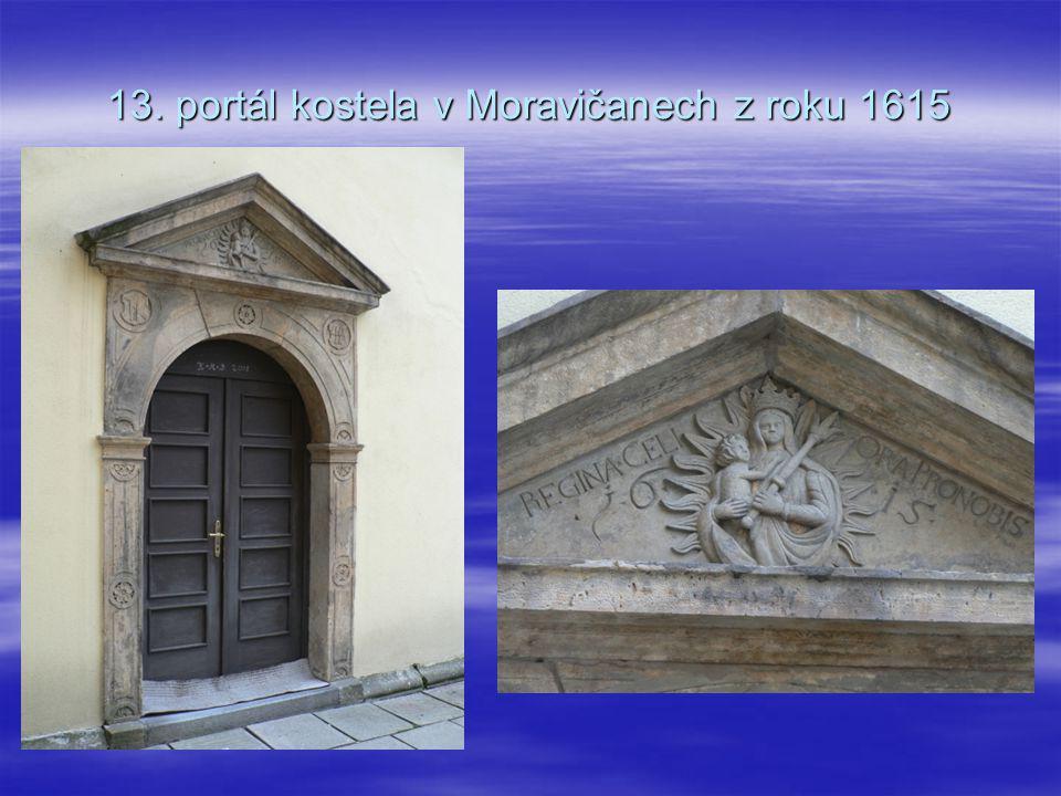 13. portál kostela v Moravičanech z roku 1615
