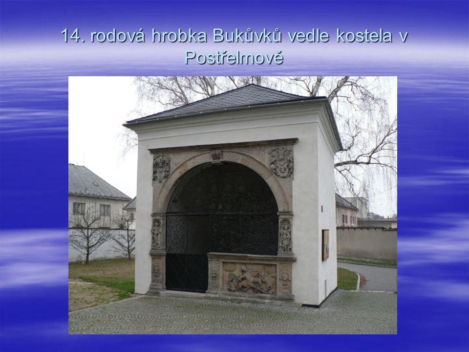 14. rodová hrobka Bukůvků vedle kostela v Postřelmově