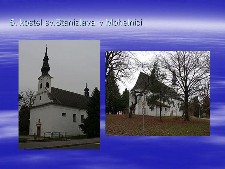 5. kostel sv.Stanislava v Mohelnici