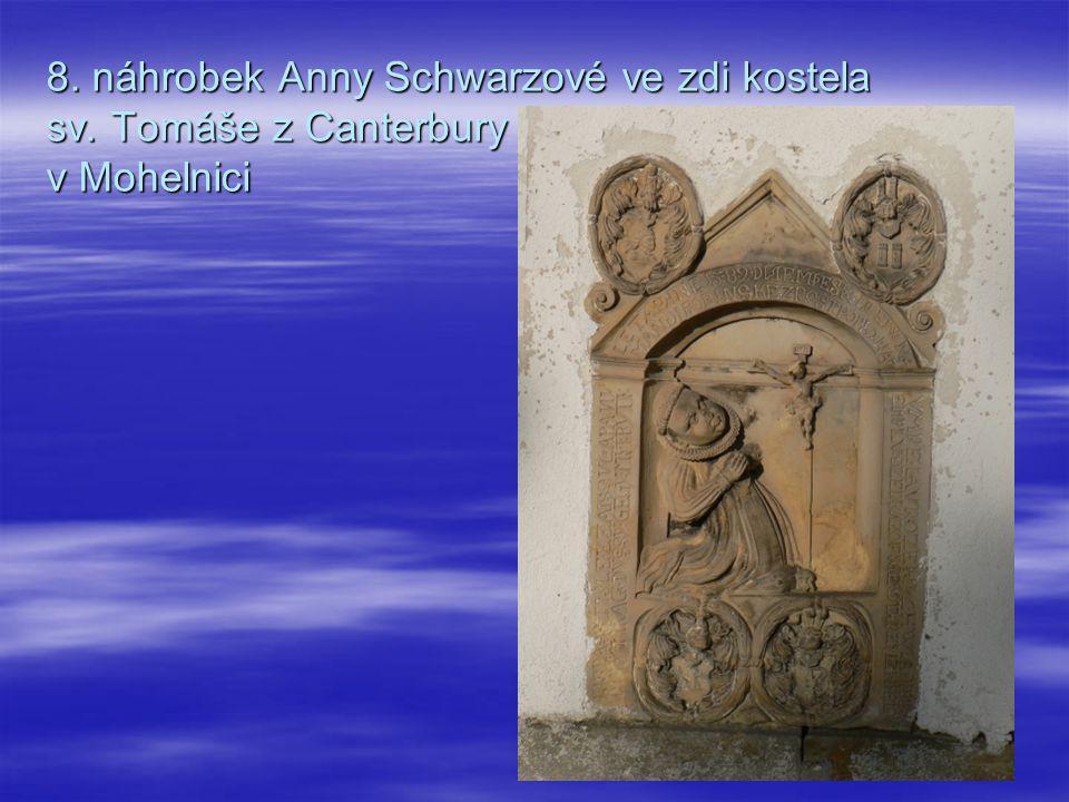 8. náhrobek Anny Schwarzové ve zdi kostela sv. Tomáše z Canterbury v Mohelnici