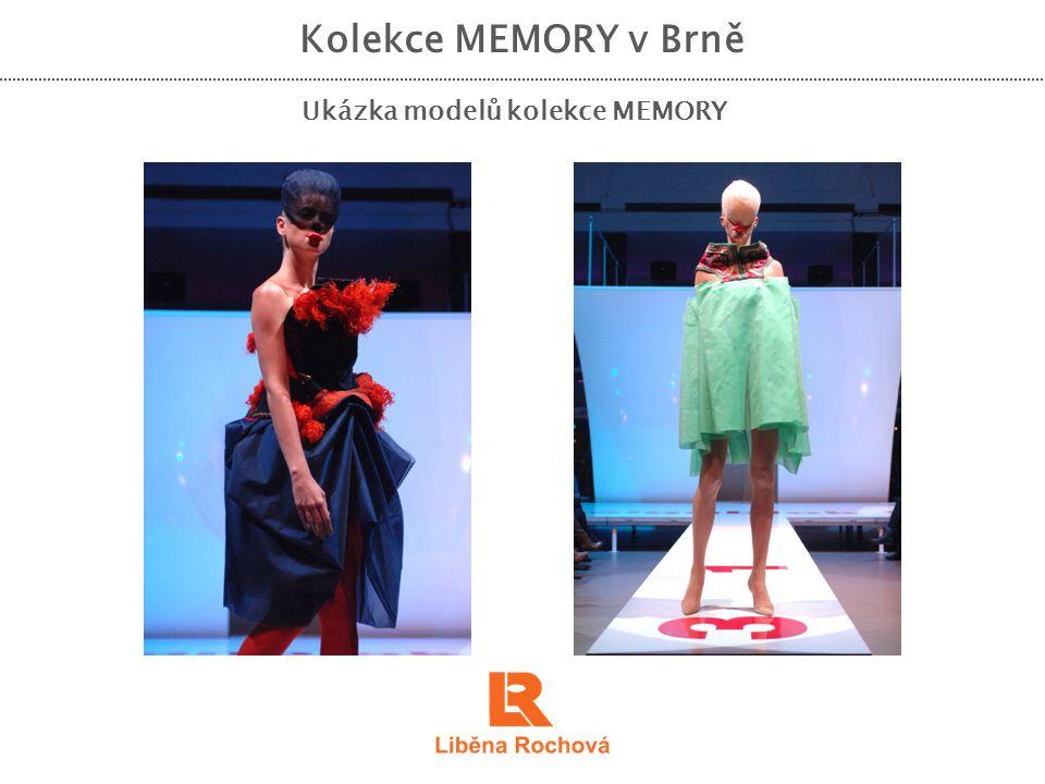 Kolekce MEMORY v Brně Ukázka modelů kolekce MEMORY