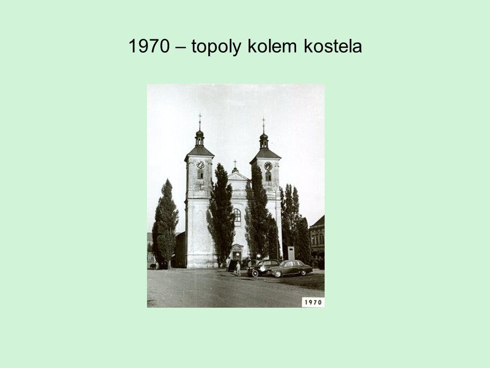 1970 – topoly kolem kostela