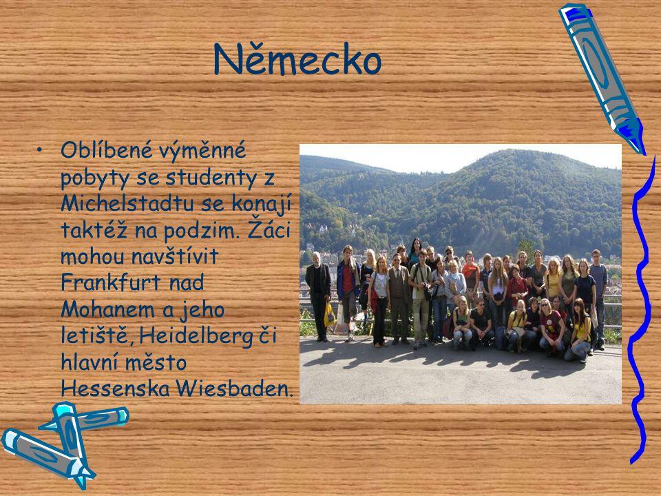 Německo •O•Oblíbené výměnné pobyty se studenty z Michelstadtu se konají taktéž na podzim. Žáci mohou navštívit Frankfurt nad Mohanem a jeho letiště, H
