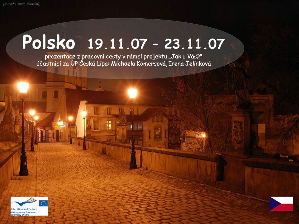 seminář o trhu práce na Úřadě práce v Kłodzku 22 LISTOPAD Kłodzko: 28.148 obyvatel