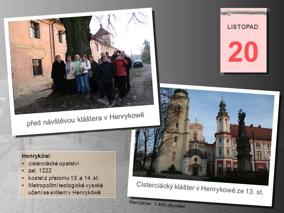 v Purpurovém sále (Sala purpurowa) kláštera v Henrykowě 20 LISTOPAD