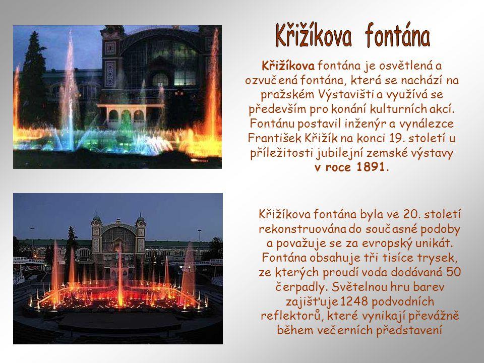 Fontána je umístěna v bazénu o rozměrech 25 x 45 metrů s objemem vody 1650 m3.