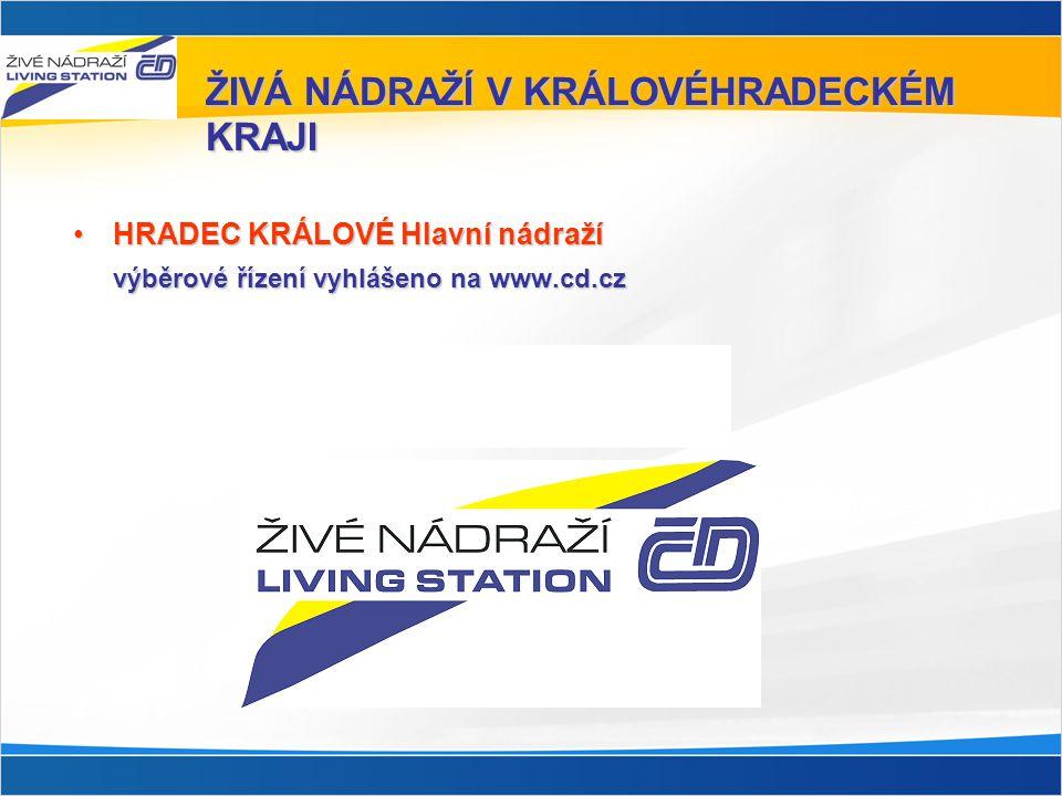 ŽIVÁ NÁDRAŽÍ V KRÁLOVÉHRADECKÉM KRAJI •HRADEC KRÁLOVÉ Hlavní nádraží výběrové řízení vyhlášeno na www.cd.cz