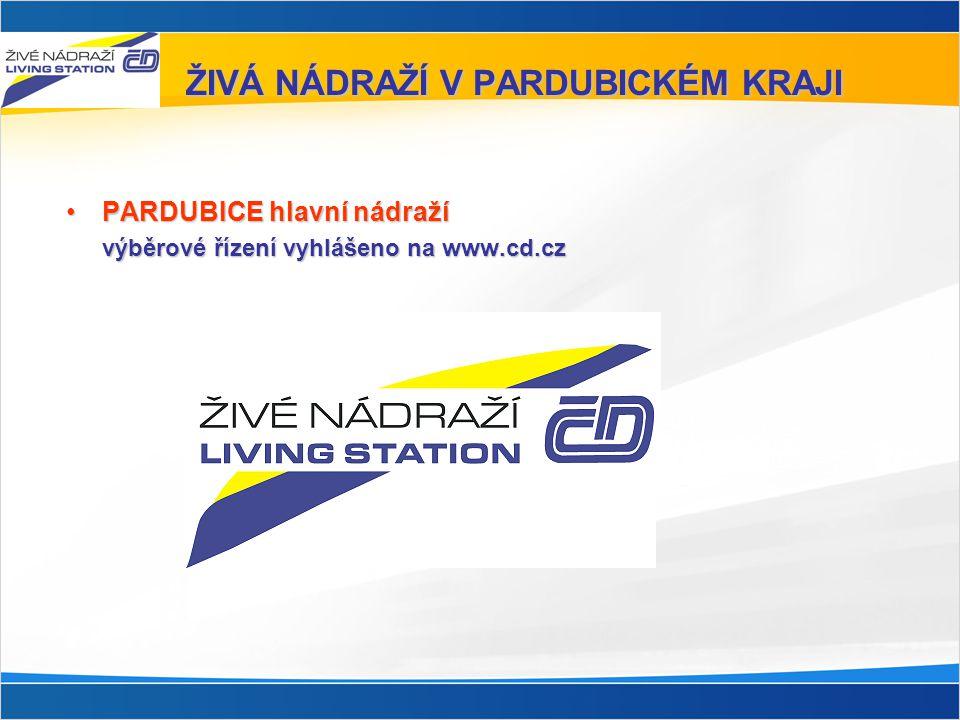 ŽIVÁ NÁDRAŽÍ V PARDUBICKÉM KRAJI •PARDUBICE hlavní nádraží výběrové řízení vyhlášeno na www.cd.cz