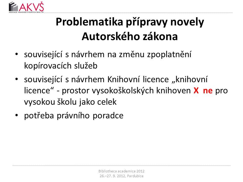 Problematika přípravy novely Autorského zákona • související s návrhem na změnu zpoplatnění kopírovacích služeb • související s návrhem Knihovní licen