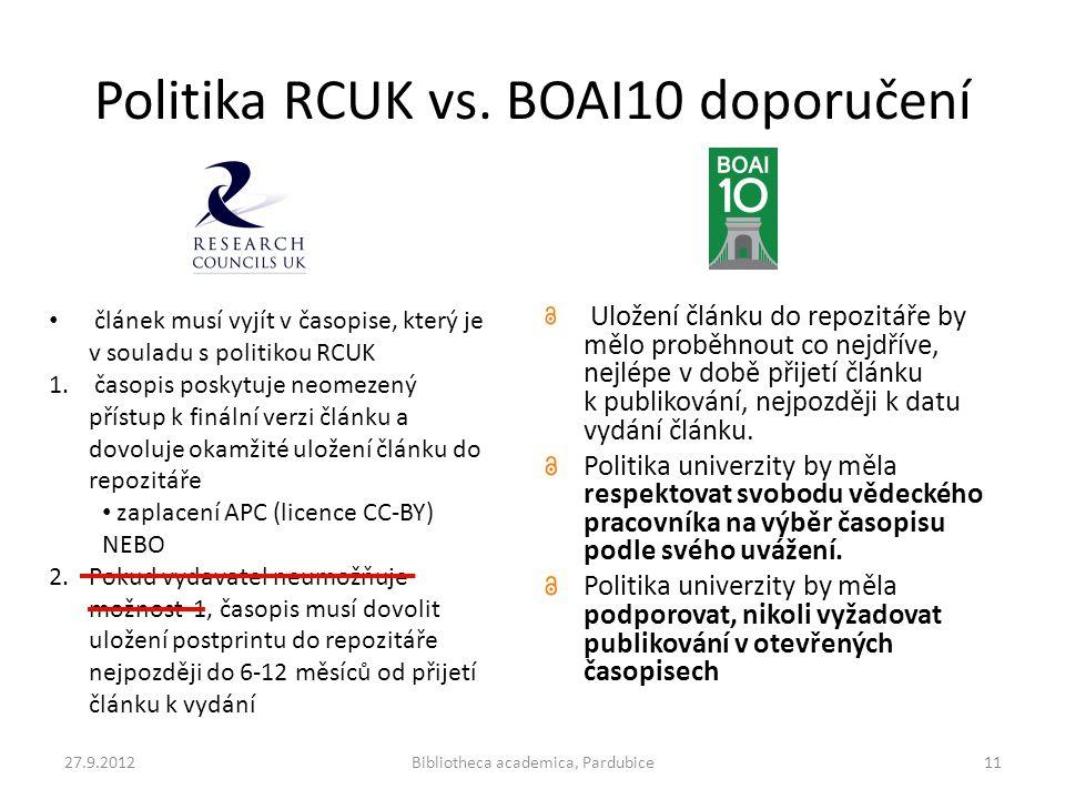 Politika RCUK vs. BOAI10 doporučení Uložení článku do repozitáře by mělo proběhnout co nejdříve, nejlépe v době přijetí článku k publikování, nejpozdě
