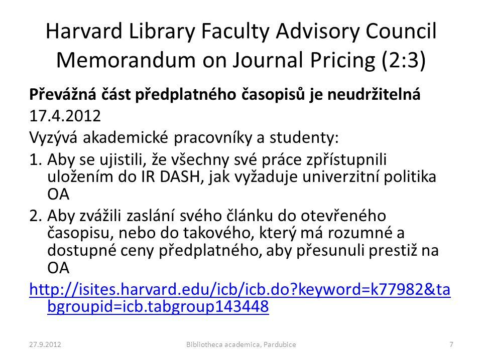Harvard Library Faculty Advisory Council Memorandum on Journal Pricing (2:3) Převážná část předplatného časopisů je neudržitelná 17.4.2012 Vyzývá akad