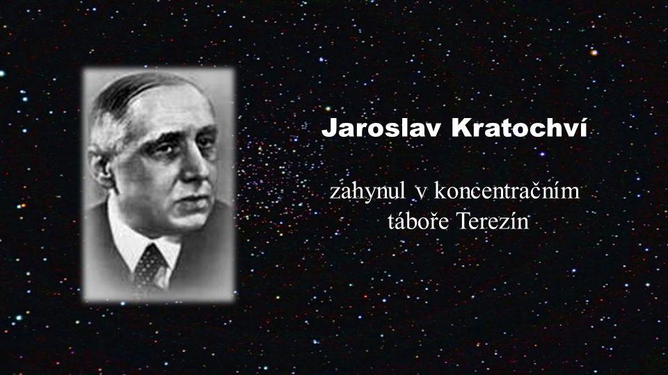 Jaroslav Kratochví zahynul v koncentračním táboře Terezín