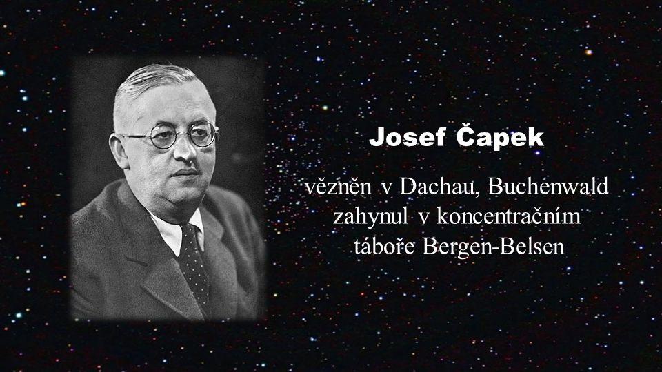 Josef Čapek vězněn v Dachau, Buchenwald zahynul v koncentračním táboře Bergen-Bels en