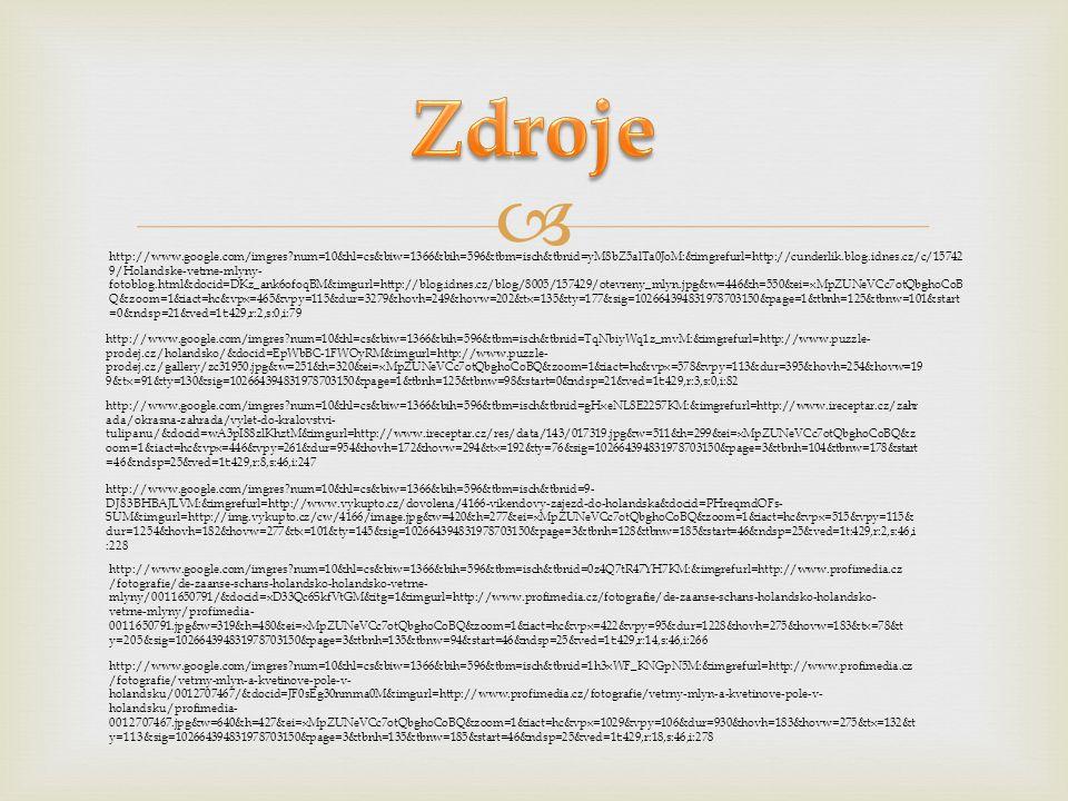  http://www.google.com/imgres?num=10&hl=cs&biw=1366&bih=596&tbm=isch&tbnid=yM8bZ5alTa0JoM:&imgrefurl=http://cunderlik.blog.idnes.cz/c/15742 9/Holands