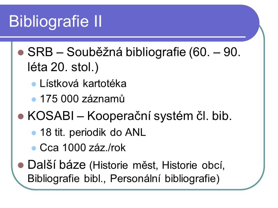 Bibliografie II  SRB – Souběžná bibliografie (60.