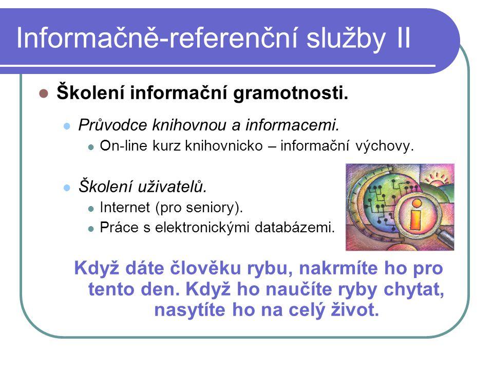 Informačně-referenční služby II  Školení informační gramotnosti.