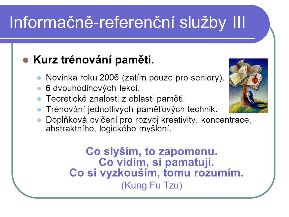 Informačně-referenční služby III  Kurz trénování paměti.