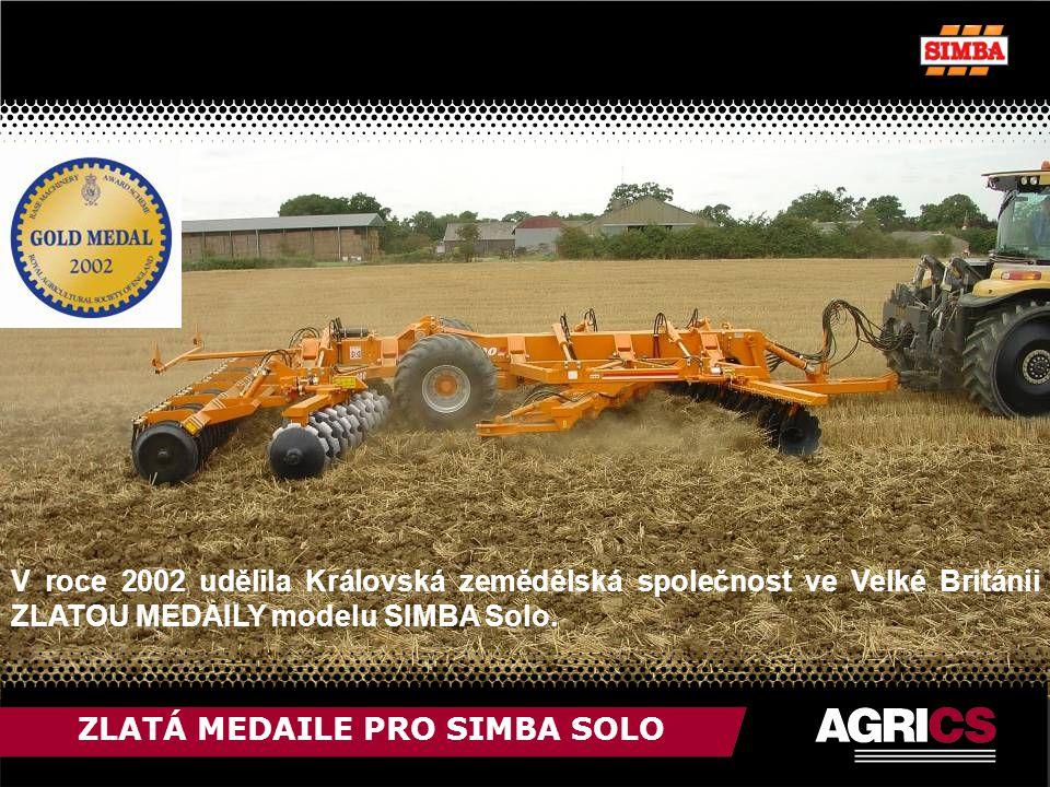 ZLATÁ MEDAILE PRO SIMBA SOLO V roce 2002 udělila Královská zemědělská společnost ve Velké Británii ZLATOU MEDAILY modelu SIMBA Solo.