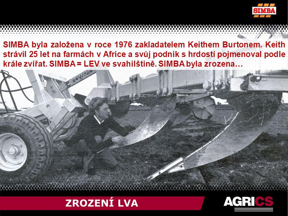 ZROZENÍ LVA SIMBA byla založena v roce 1976 zakladatelem Keithem Burtonem.