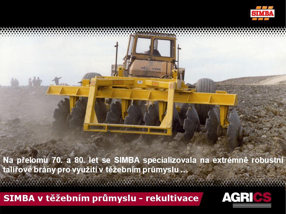 SIMBA v těžebním průmyslu - rekultivace Na přelomu 70.