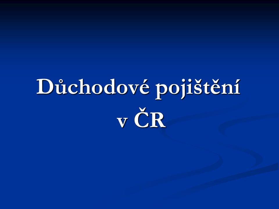 Důchodové pojištění v ČR v ČR