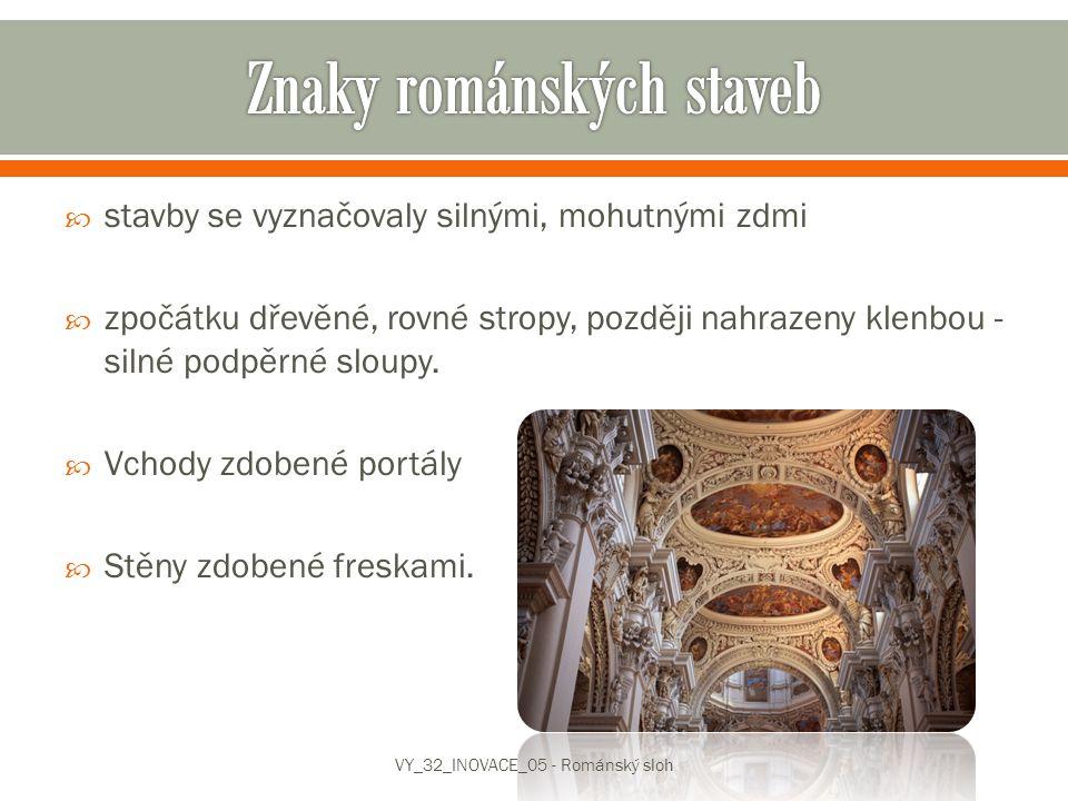 Najdi ve slovníku co znamenají slova freska a portál VY_32_INOVACE_05 - Románský sloh