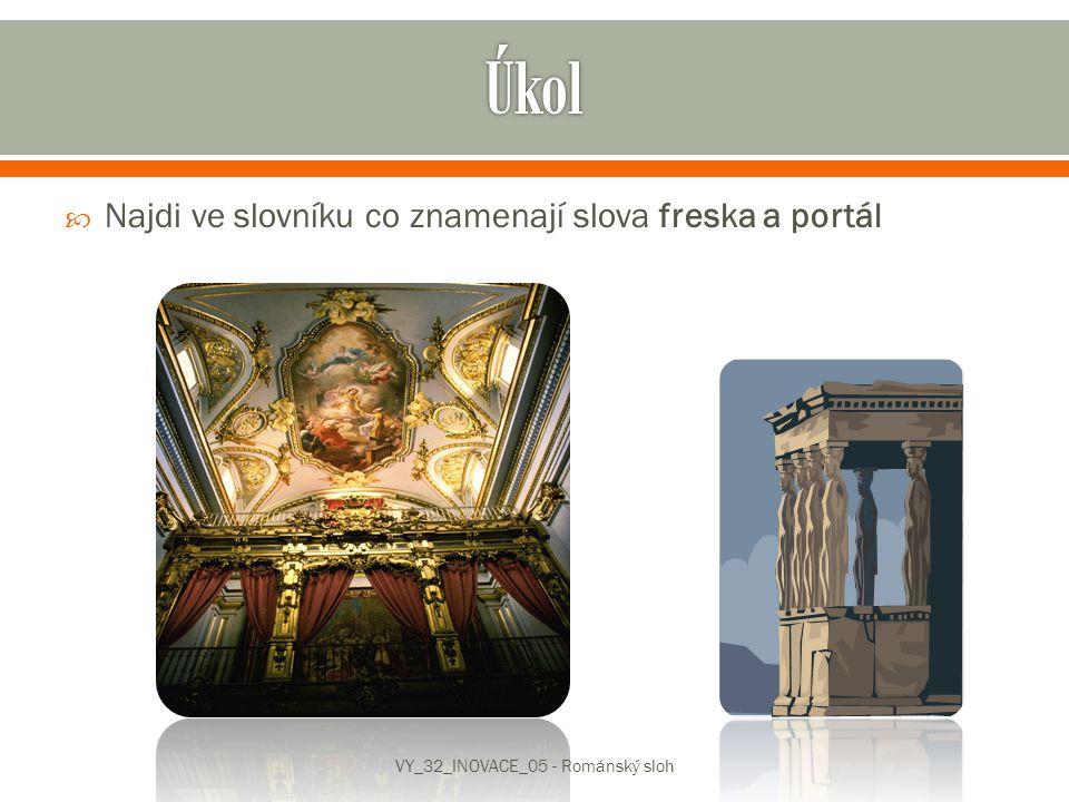  Freska je nástěnná malba zhotovená na vlhké omítce.