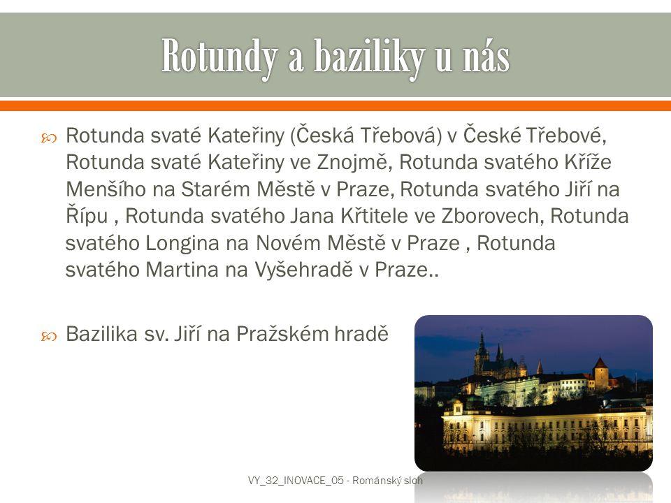  Rotunda svaté Kateřiny (Česká Třebová) v České Třebové, Rotunda svaté Kateřiny ve Znojmě, Rotunda svatého Kříže Menšího na Starém Městě v Praze, Rot