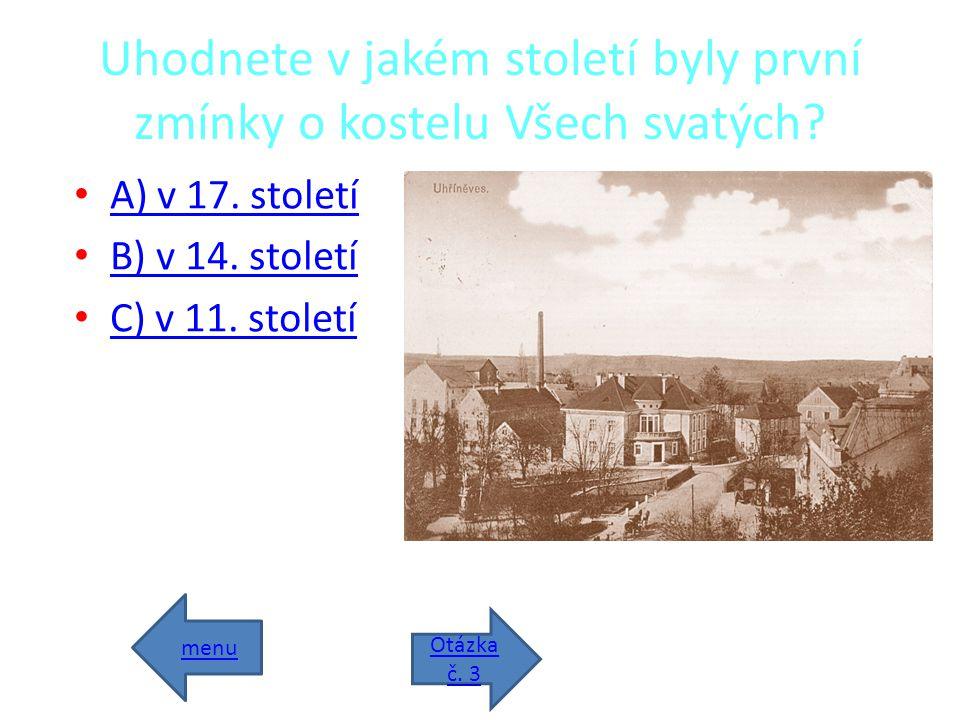 • Kostel Všech svatých Kostel Všech svatých • Židovský hřbitov Židovský hřbitov • Zámek Zámek • ZŠ Bří. Jandusů ZŠ Bří. Jandusů • Otázka č. 1 Otázka č