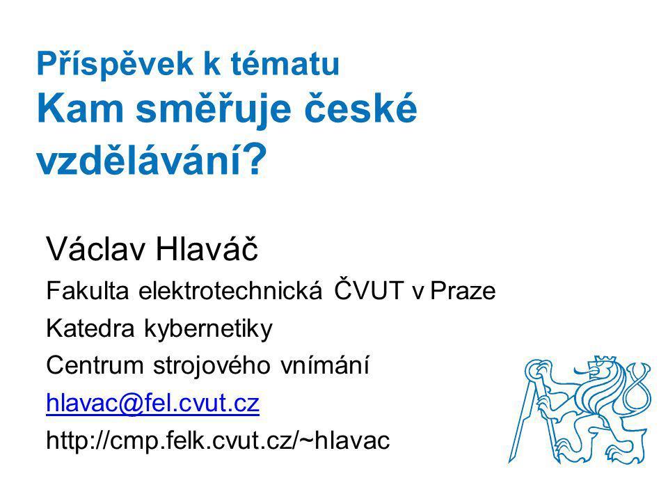 Příspěvek k tématu Kam směřuje české vzdělávání .
