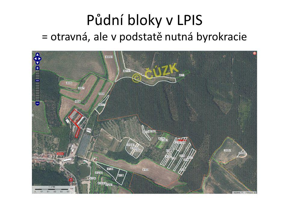 Půdní bloky v LPIS = otravná, ale v podstatě nutná byrokracie