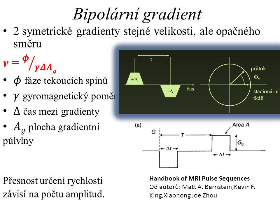 2D PC s Ekg synchronizací • MR AVANTO, Siemens – 1,5 Te • Gradientní sekvence – technika Gradient Motion Rephasing • Prospektivní Ekg gating (150 to 200 msec záznam v systole) • Parametry sekvence - TR 140 msec; TE 9 msec; flip angle 10; počet akvizic 2; FOV 160 mm; matrix 256 x 256; tloušťka vrstvy 4,5 mm; venc 5-15 cm/second.