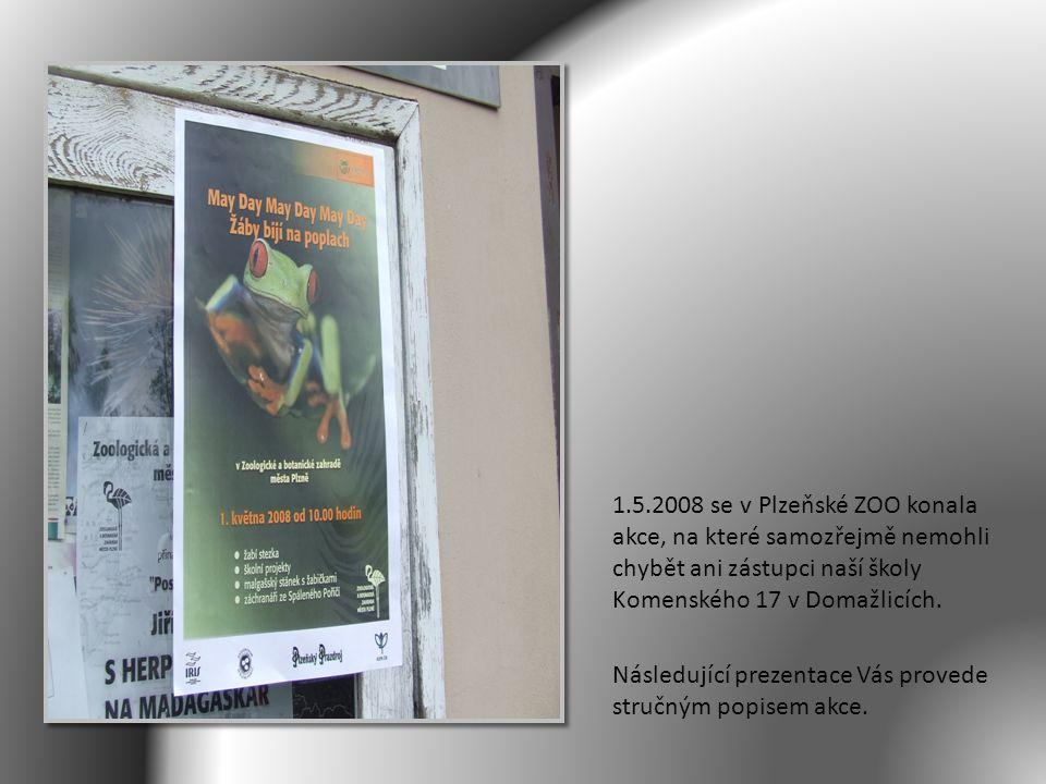 1.5.2008 se v Plzeňské ZOO konala akce, na které samozřejmě nemohli chybět ani zástupci naší školy Komenského 17 v Domažlicích. Následující prezentace