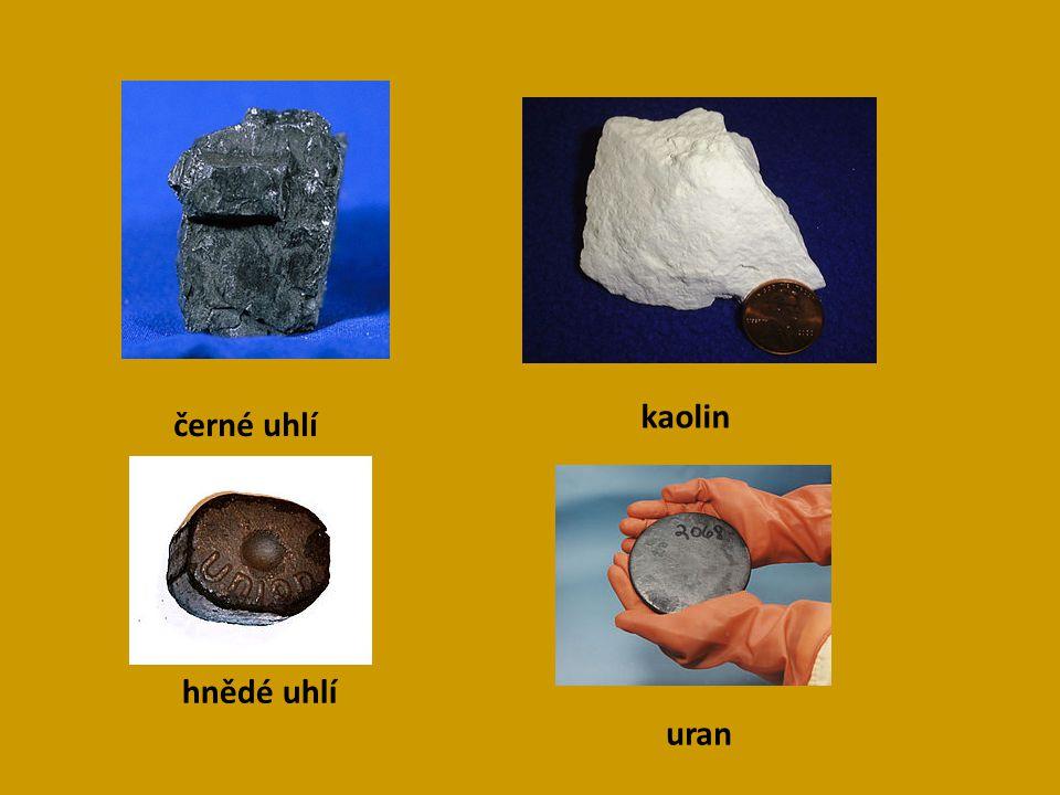 černé uhlí hnědé uhlí kaolin uran