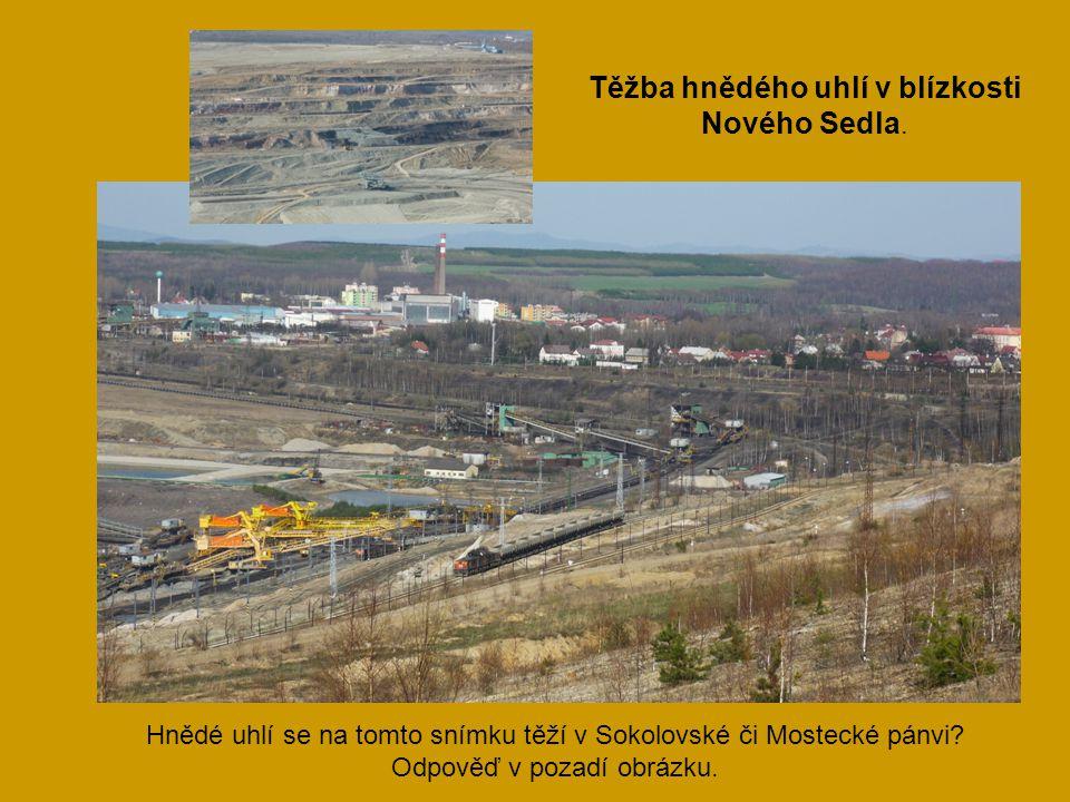 Těžba hnědého uhlí v blízkosti Nového Sedla.
