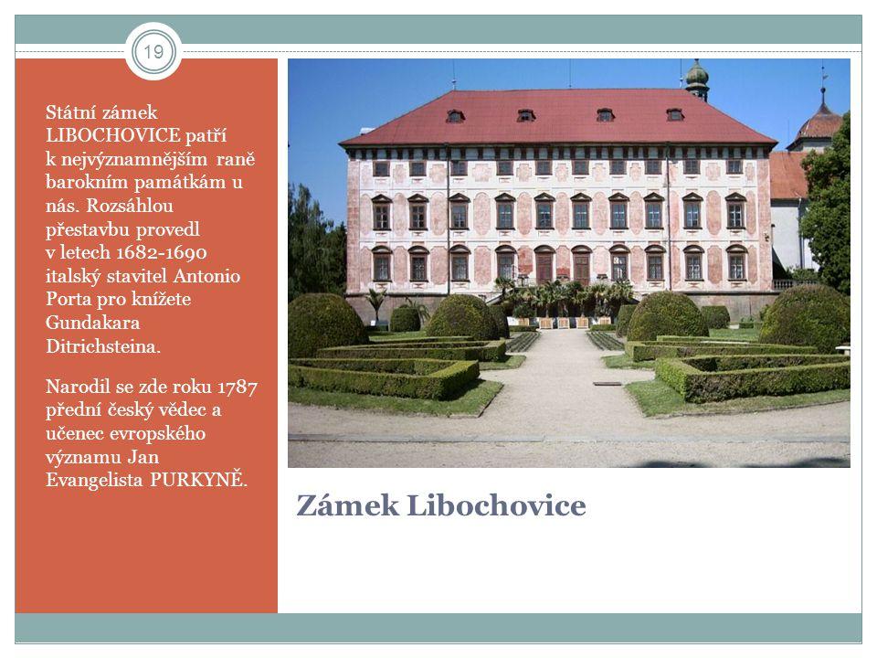 Zámek Libochovice Státní zámek LIBOCHOVICE patří k nejvýznamnějším raně barokním památkám u nás. Rozsáhlou přestavbu provedl v letech 1682-1690 italsk