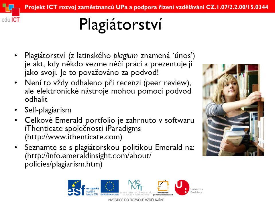 Plagiátorství •Plagiátorství (z latinského plagium znamená 'únos') je akt, kdy někdo vezme něčí práci a prezentuje ji jako svoji.