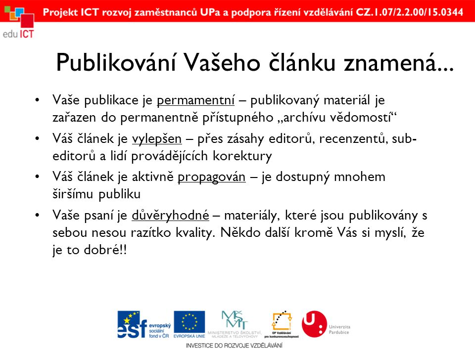 Emerald podporuje autory •Více než 80,000 autorů z celého světa jsou členové Emerald Literati Network •Bezplatný výtisk vydání časopisu a 5 otisků z publikace •For Researchers www.emeraldinsight.com/researchwww.emeraldinsight.com/research –Outstanding Doctoral Research Awards, Research Fund Awards & How to… guides –Emerald Research ConnectionsEmerald Research Connections •For Authors www.emeraldinsight.com/authorswww.emeraldinsight.com/authors –How to… guides –Meet the Editor interviews and Editor news & Editing service –Annual Awards for Excellence –Calls for Papers and news of publishing opportunities