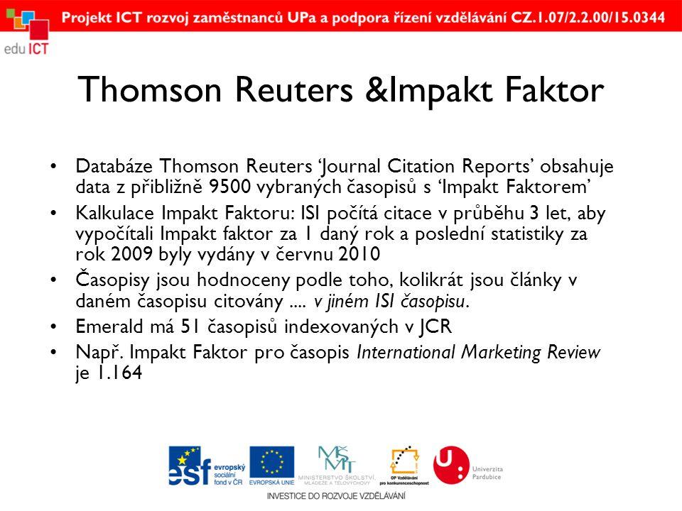 Thomson Reuters &Impakt Faktor •Databáze Thomson Reuters 'Journal Citation Reports' obsahuje data z přibližně 9500 vybraných časopisů s 'Impakt Faktorem' •Kalkulace Impakt Faktoru: ISI počítá citace v průběhu 3 let, aby vypočítali Impakt faktor za 1 daný rok a poslední statistiky za rok 2009 byly vydány v červnu 2010 •Časopisy jsou hodnoceny podle toho, kolikrát jsou články v daném časopisu citovány....