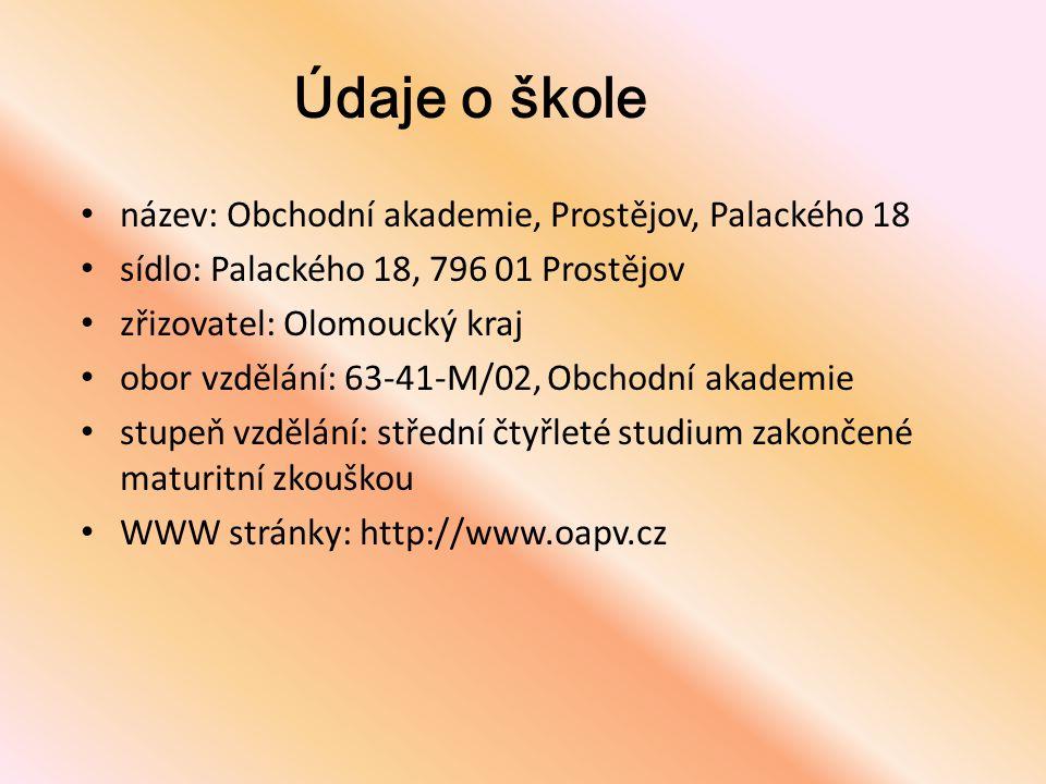 Údaje o škole • název: Obchodní akademie, Prostějov, Palackého 18 • sídlo: Palackého 18, 796 01 Prostějov • zřizovatel: Olomoucký kraj • obor vzdělání