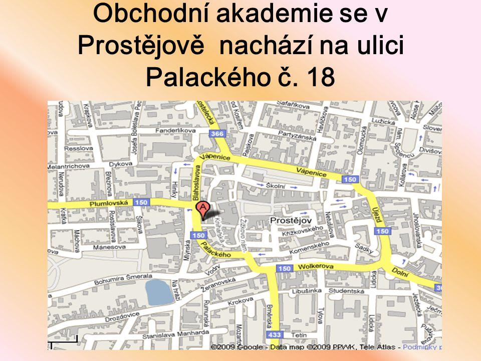 Obchodní akademie se v Prostějově nachází na ulici Palackého č. 18