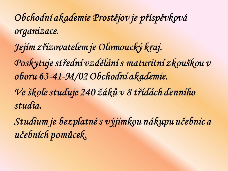 Obchodní akademie Prostějov je příspěvková organizace. Jejím zřizovatelem je Olomoucký kraj. Poskytuje střední vzdělání s maturitní zkouškou v oboru 6