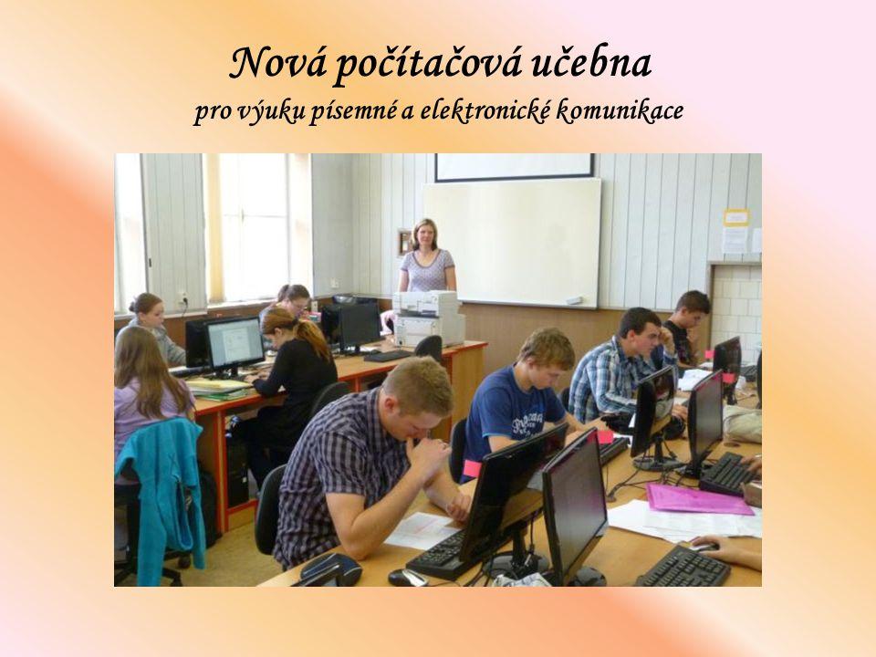 Nová počítačová učebna pro výuku písemné a elektronické komunikace